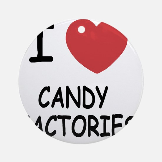 I heart Candy Factories Round Ornament