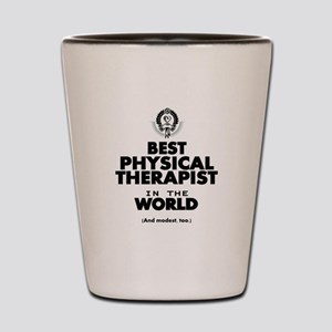 The Best in the World – Physical Therapist Shot Gl