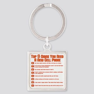 Top 8 Signs You Need A New Cell Ph Square Keychain