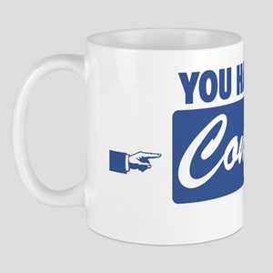 You Had Me At Confirm Mug