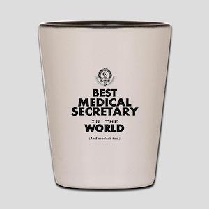 The Best in the World – Medical Secretary Shot Gla