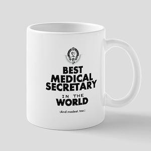 The Best in the World – Medical Secretary Mugs