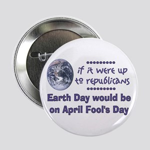 Earth Day Fools Button