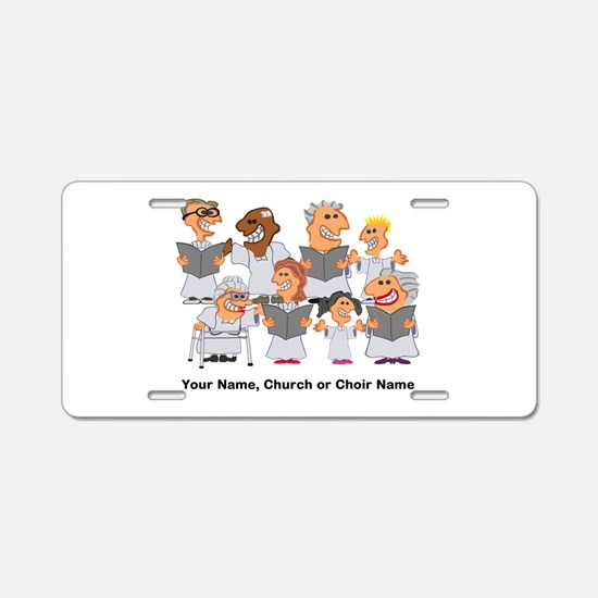 Funny Personalized Church Choir Aluminum License P