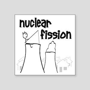 """funny nuclear fission Square Sticker 3"""" x 3"""""""