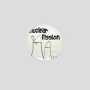 funny nuclear fission Mini Button