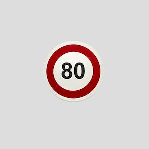 80 mph Mini Button