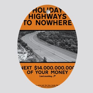 Holiday Highways to Nowhere (large) Oval Ornament