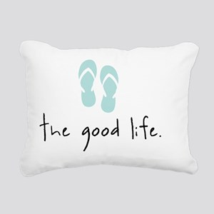 The Good Life Rectangular Canvas Pillow