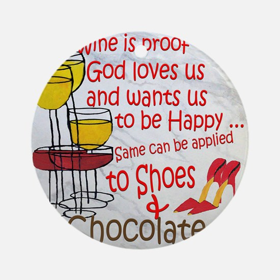 wine shoes and chocolate Round Ornament