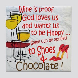 wine shoes and chocolate Tile Coaster