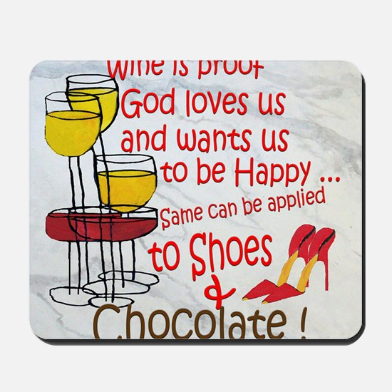 wine shoes and chocolate Mousepad