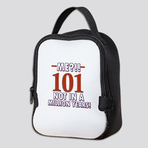 101 years already??!! Neoprene Lunch Bag