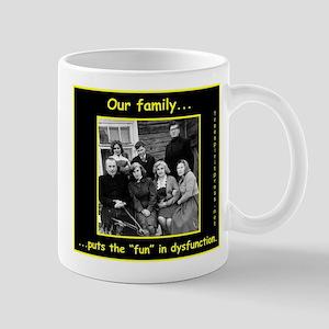 Dysfunctional Family Mugs