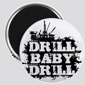DrillBabyDrill Magnet