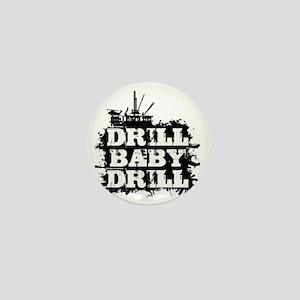 DrillBabyDrill Mini Button
