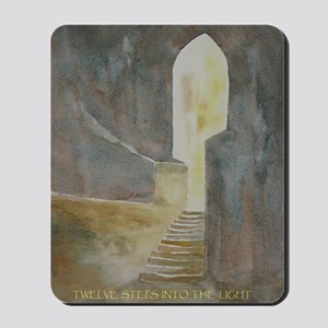 Twelve Steps into the Light Mousepad