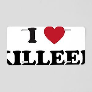 I Love Killeen Texas Aluminum License Plate