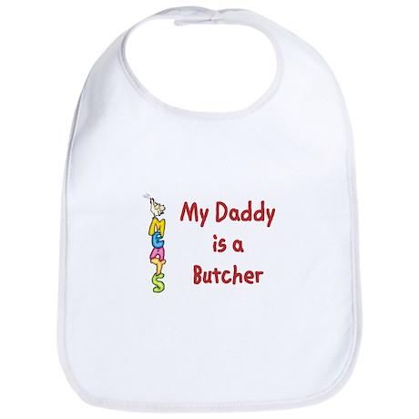 My Daddy Is A Butcher Bib