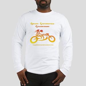 Texas Motorsysle Excursons fir Long Sleeve T-Shirt