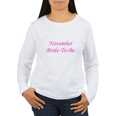 November Bride To Be T-Shirt
