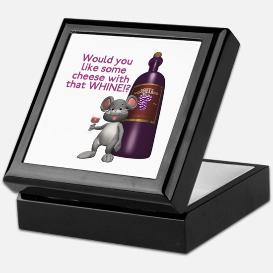 Cheese with your Whine? Keepsake Box