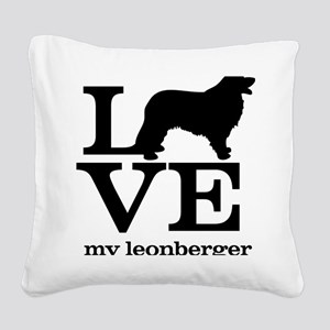 Love my Leonberger Square Canvas Pillow