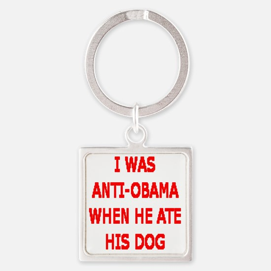 HE ATE THE FAMILY PET Square Keychain