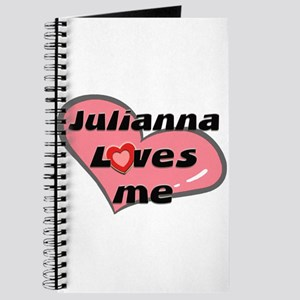 julianna loves me Journal
