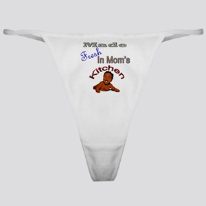 Made Fresh In Mom's Kitchen Classic Thong