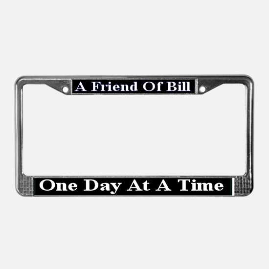 One Day At A Time License Plate Frame