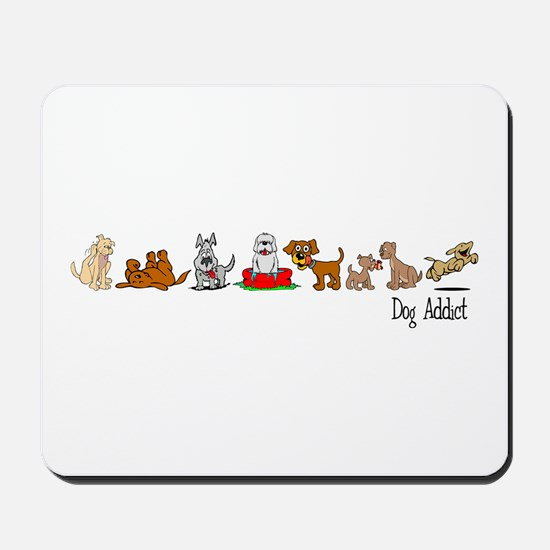 Dog Addict Mousepad