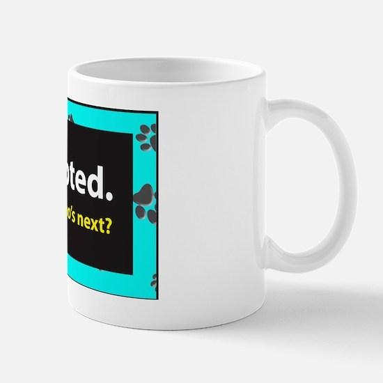 Adopted. Whos next? - Teal Mug