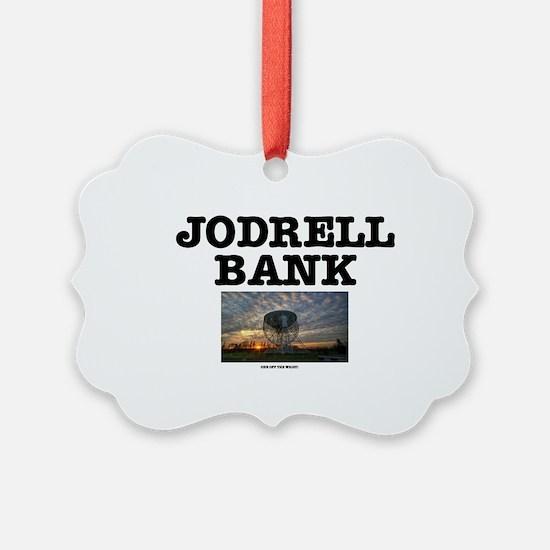 JODRELL BANK - ONE OFF THE WRIST  Ornament