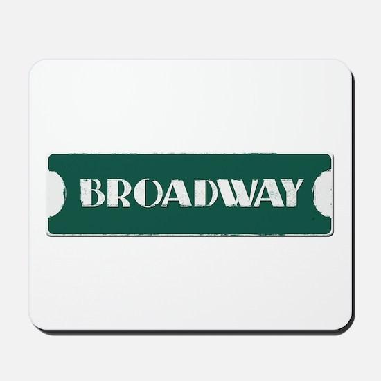 Broadway Street Sign Mousepad