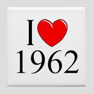"""""""I Love 1962"""" Tile Coaster"""