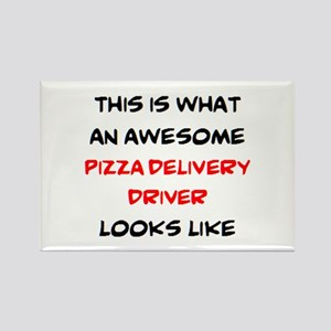 awesome pizza delivery driver Rectangle Magnet