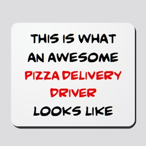 awesome pizza delivery driver Mousepad