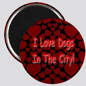 I Love Dogs In The City! Magnet