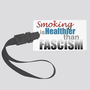 Smoking Fascism Large Luggage Tag