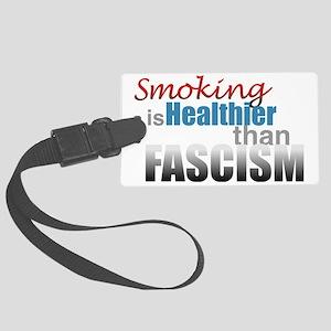 Smoking Fascism Large Luggage Tag
