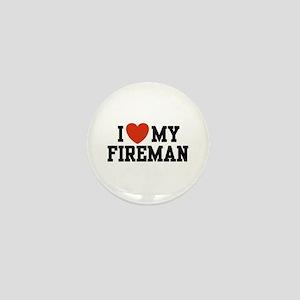 I Love My Fireman Mini Button