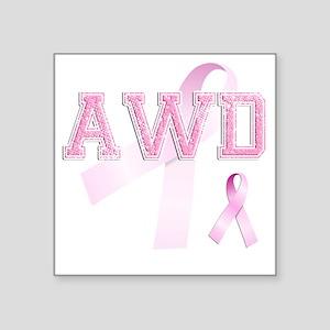 """AWD initials, Pink Ribbon, Square Sticker 3"""" x 3"""""""