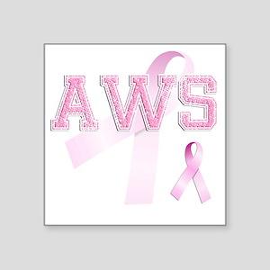 "AWS initials, Pink Ribbon, Square Sticker 3"" x 3"""