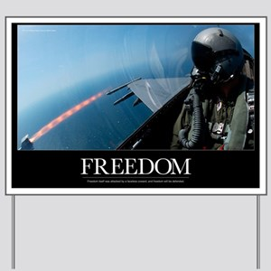 Military Motivational Poster: Freedom Wi Yard Sign