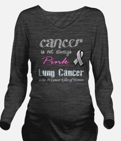 Cancer is Not Always Long Sleeve Maternity T-Shirt