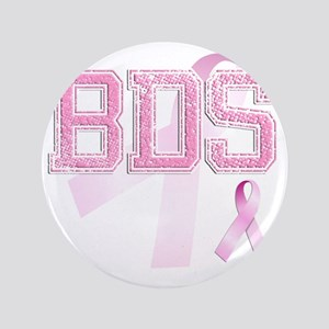 "BDS initials, Pink Ribbon, 3.5"" Button"