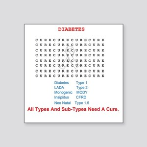 "Searching To Cure Diabetes Square Sticker 3"" x 3"""