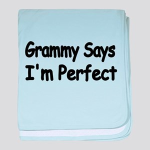 Grammy says Im Perfect 2 baby blanket