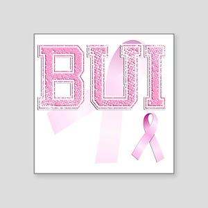 """BUI initials, Pink Ribbon, Square Sticker 3"""" x 3"""""""
